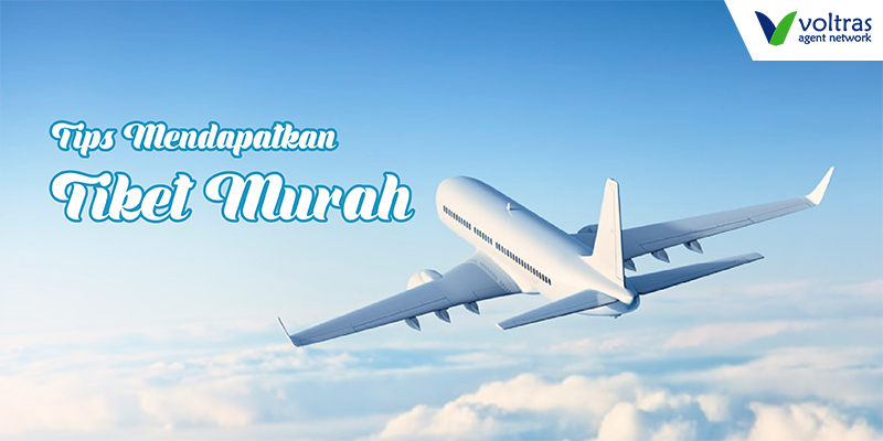 Tiket Pesawat Murah Tips Mendapatkan Tiket Pesawat Murah