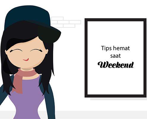 tips hemat, weekend