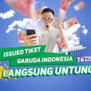 Issued Tiket Garuda Indonesia di VAN Langsung Untung