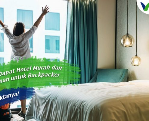 Trik Dapat Hotel Murah dan Nyaman untuk Backpacker