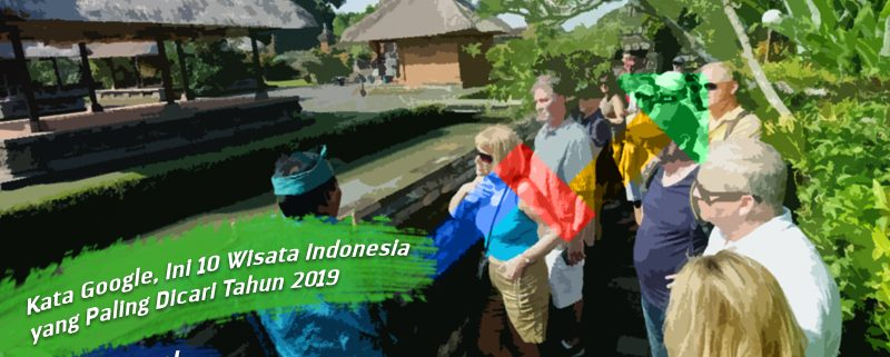 Kata Google Ini 10 Wisata Indonesia Yang Paling Dicari